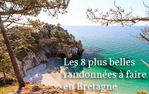 Actualité : Les 8 plus belles randonnées à faire en Bretagne