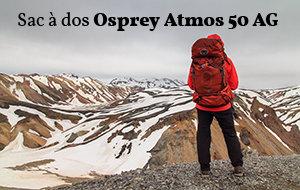 Actualité : Test du sac à dos Osprey Atmos 50 AG