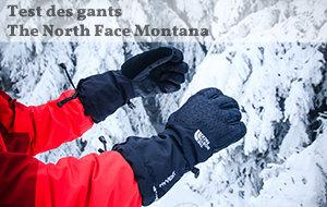 Actualité : Test des gants The North Face Montana
